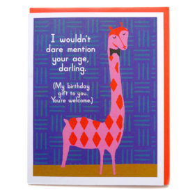 Birthday Card, Sarcastic Giraffe