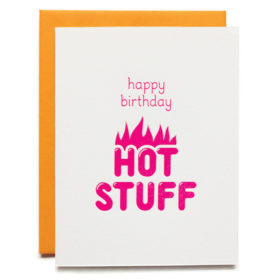 Birthday card - Hot Stuff