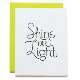 Greeting card Shine Your Light